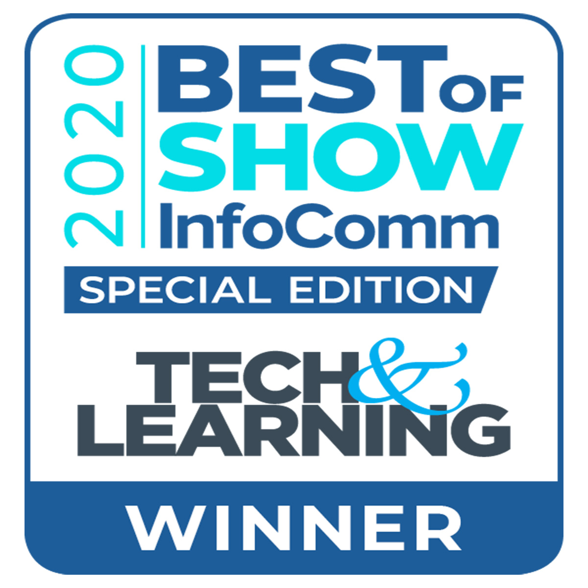 "Tech & Learning ""Best of Show"""